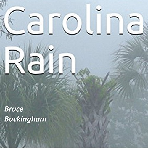 Carolina Rain audiobook cover art