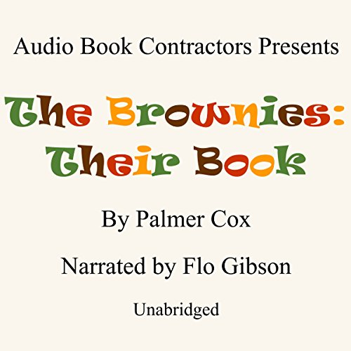 The Brownies: Their Book audiobook cover art
