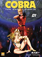 Cobra The Space Pirate Tome 1 de Buichi Terasawa