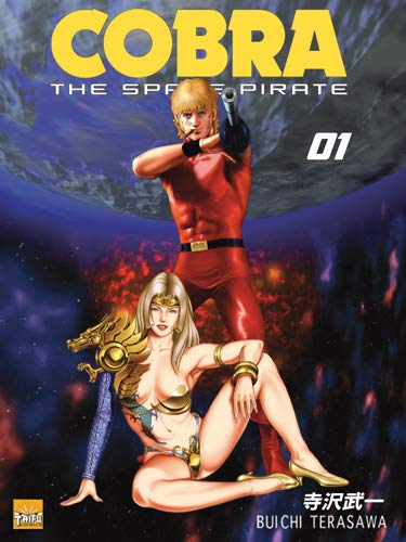 Cobra The Space Pirate Tome 1