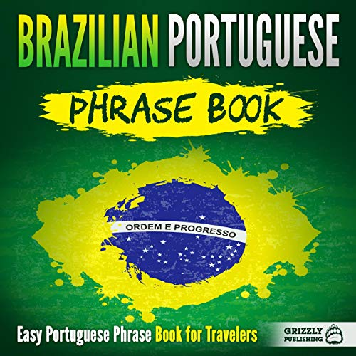 Brazilian Portuguese Phrase Book: Easy Portuguese Phrase Book for Travelers audiobook cover art