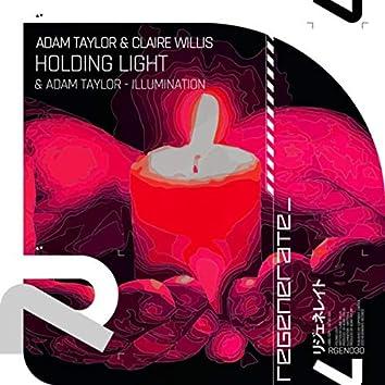 Holding Light / Illumination