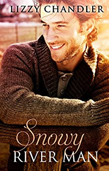 Snowy River Man by [Lizzy Chandler]