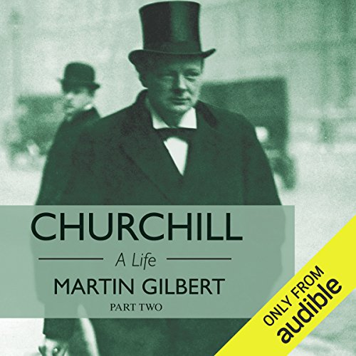 Churchill: A Life, Part 2 (1918-1965) audiobook cover art