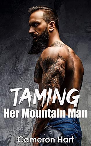 Taming Her Mountain Man by Cameron Hart