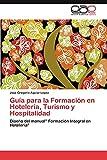 Guía para la Formación en Hotelería, Turismo y Hospitalidad