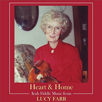 Heart & Home - Irish fiddle music from Lucy Farr
