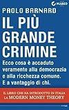 Il più grande crimine...