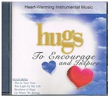 Hugs to Encourage & Inspiration