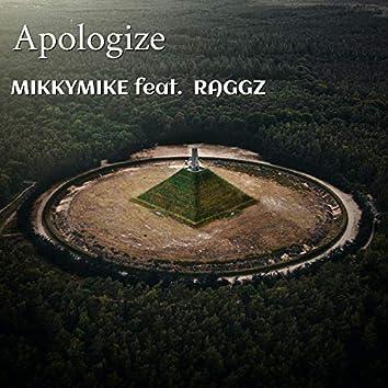 Apologize (feat. Raggz)