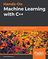 Hands-On Machine Learning with C++ Front Cover
