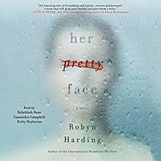 Her Pretty Face                   Written by:                                                                                                                                 Robyn Harding                               Narrated by:                                                                                                                                 Rebekkah Ross,                                                                                        Cassandra Campbell,                                                                                        Kirby Heyborne                      Length: 8 hrs and 32 mins     24 ratings     Overall 4.1