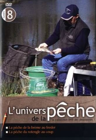 L'Univers de la pêche Volume 8: La pêche de la Brème...