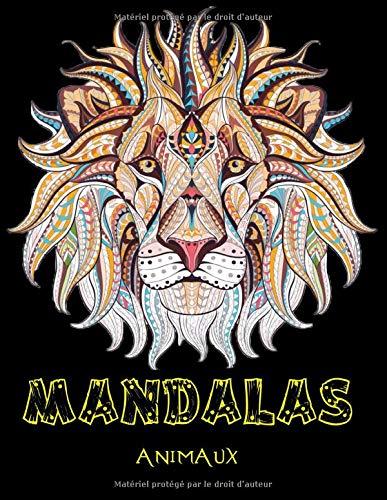 mandalas animaux: 60 animaux différents, 120 pages, livre de coloriage: présentant des dessins d'animaux. Livre de coloriage mandala adulte (lions, éléphants, hiboux, chevaux, chiens, chats ...)