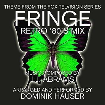 Fringe - Main Title (80's Mix) (J.J. Abrams)