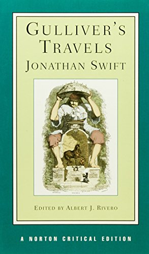 Swift, J: Gulliver's Travels: Based on the 1726 Text: Contexts, Criticism (Norton Critical Editions, Band 0)