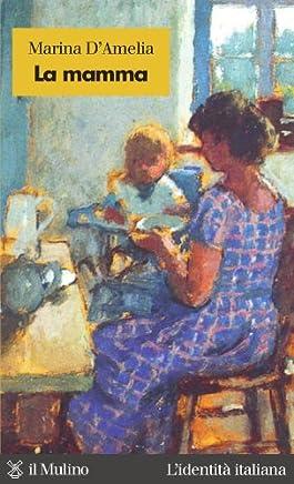 La mamma (Lidentità italiana)