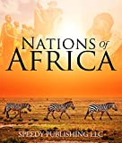 Nations Of Africa: Facts About The African Continent (English Edition)