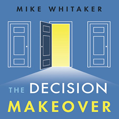 The Decision Makeover cover art