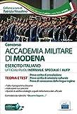 Manuale Concorso Accademia Militare di Modena - Ufficiali Esercito Italiano: teoria e test...