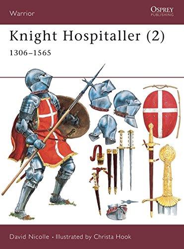 Knight Hospitaller (2): 1306–1565 (Warrior) (Pt.2)