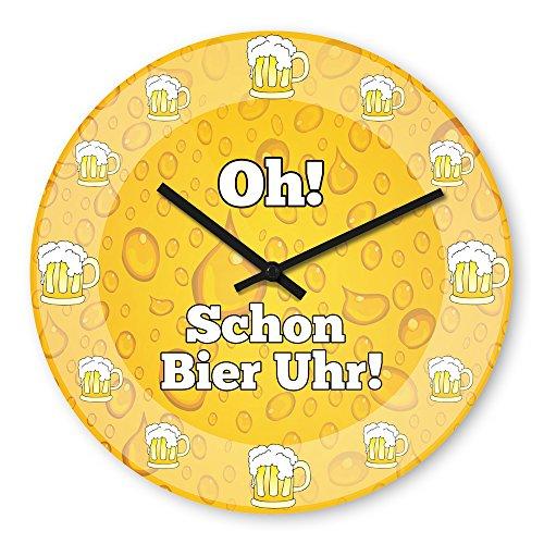 Lustige Wanduhr mit Motiv - Oh! Schon Bier Uhr! - aus Echt-Glas | runde Küchen-Uhr | große Uhr modern