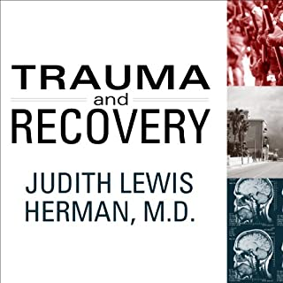 Trauma and Recovery     The Aftermath of Violence - from Domestic Abuse to Political Terror              Auteur(s):                                                                                                                                 Judith Lewis Herman                               Narrateur(s):                                                                                                                                 Jo Anna Perrin                      Durée: 13 h et 9 min     5 évaluations     Au global 3,2