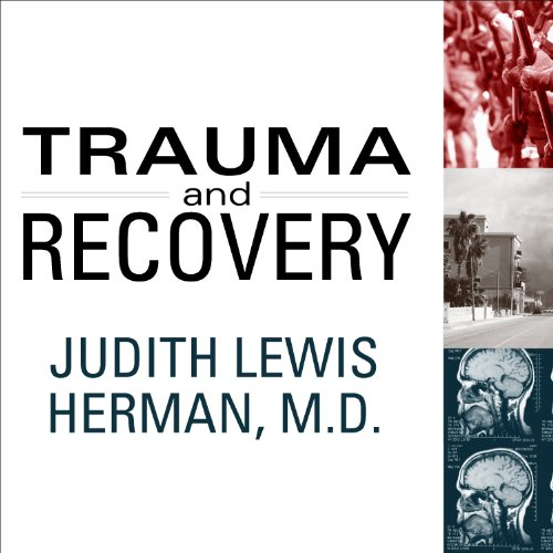 Trauma and Recovery audiobook cover art