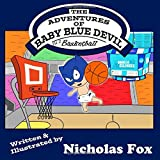 The Adventures of Baby Blue Devil: Basketball