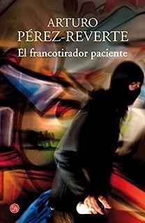 El francotirador paciente by Arturo P??rez-Reverte (2014-11-02)