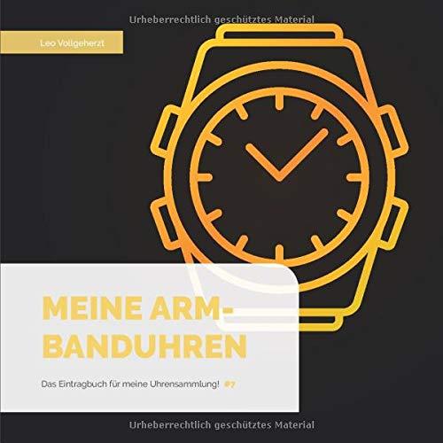 vollgeherzt: Meine Armbanduhren: Das Eintragbuch für meine Uhrensammlung! (#7)
