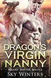 Dragon's Virgin Nanny (Nanny Shifter Service Book 4)
