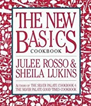 Julee Rosso: The New Basics Cookbook (Paperback); 1989 Edition