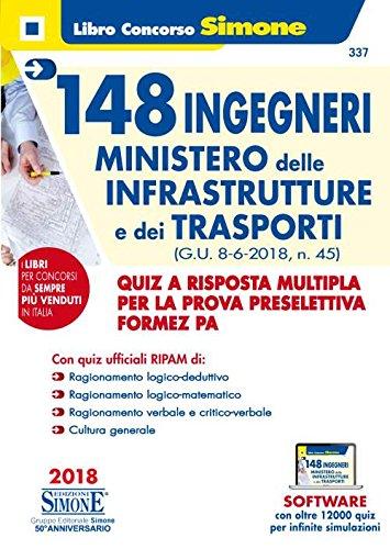 148 ingegneri ministero delle infrastrutture e dei trasporti. Quiz a risposta multipla per la prova preselettiva Formez PA. Con software di simulazione