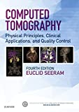 Computed Tomography - E-Book: Physical Principles, Clinical Applications, and Quality Control