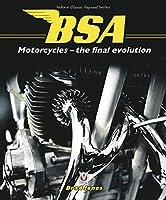 BSA Motorcycles - The Final Evolution (Classic Reprint)