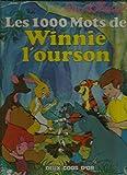 Les 1000 mots de Winnie l'Ourson