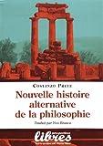 Nouvelle histoire alternative de la philosophie - Le chemin ontologico-social de la philosophie