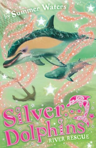 Download River Rescue (Silver Dolphins, Book 10) (English Edition) B0042JSNOA