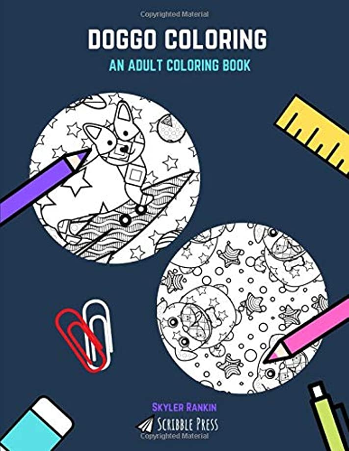 邪魔するばかげた食品DOGGO COLORING: Corgis And Pugs Not Drugs - 2 Coloring Books In 1