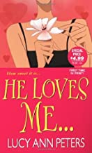 He Loves Me by Lucy Ann Peters (2007-07-01)