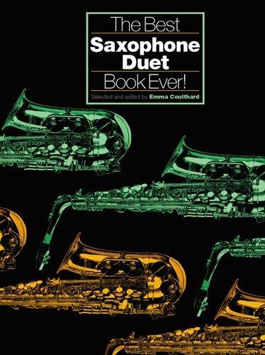 Best Saxophone Duet Book Ever: Noten für Saxophon