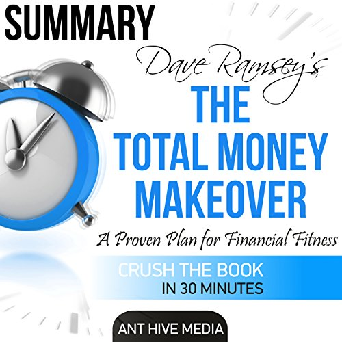 Dave Ramsey's The Total Money Makeover | Summary & Review audiobook cover art