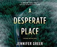 A Desperate Place (Mckenna and Riggs)