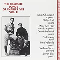 The Complete Songs of Charles Ives, Vol. 2