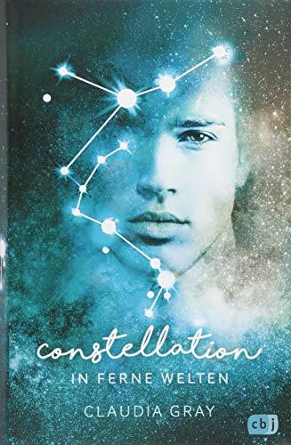 Constellation - In ferne Welten: Spannende Romantasy mit Tiefgang (Die Constellation-Reihe, Band 2)