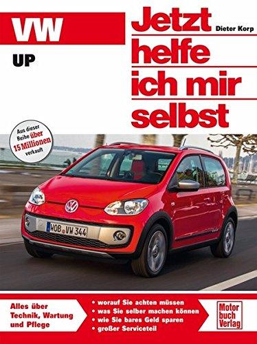VW Up (Jetzt helfe ich mir selbst)