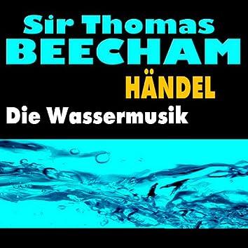 Händel - Die Wassermusik