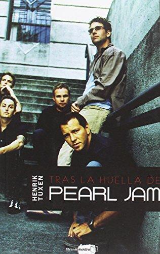 Tras la huella de Pearl Jam
