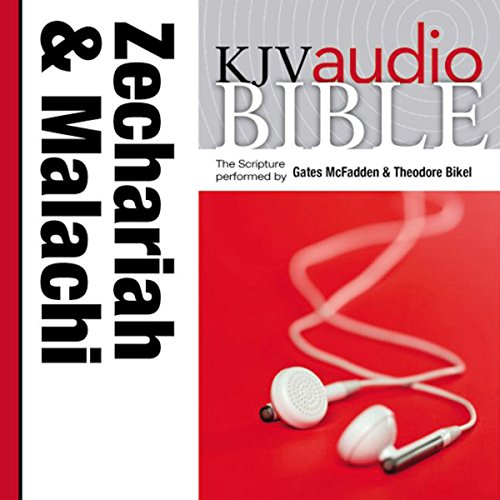 King James Version Audio Bible: The Books of Zechariah and Malachi cover art